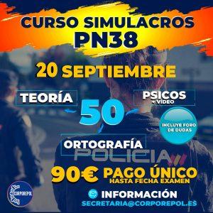 NUEVO CURSO DE SIMULACROS GENERALES POLICÍA NACIONAL 38 (INCLUYENDO PREGUNTAS DE LOS TEMAS NUEVOS):